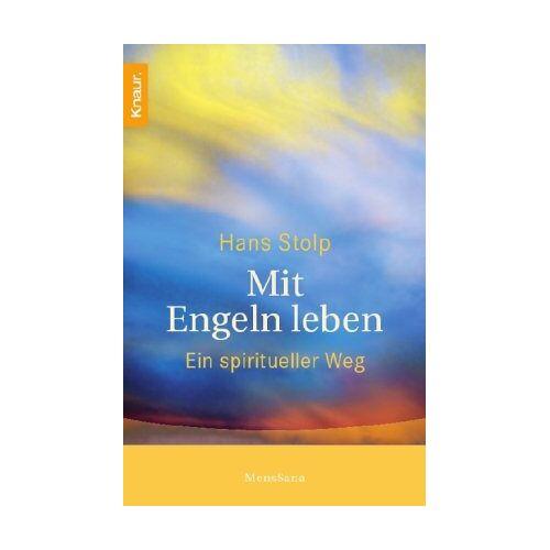 Hans Stolp - Mit Engeln leben: Ein spiritueller Weg - Preis vom 14.05.2021 04:51:20 h