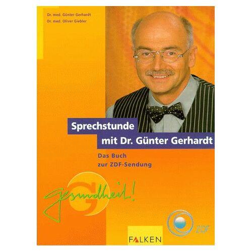 Günter Gerhardt - Sprechstunde mit Dr. Günter Gerhardt - Preis vom 15.01.2021 06:07:28 h
