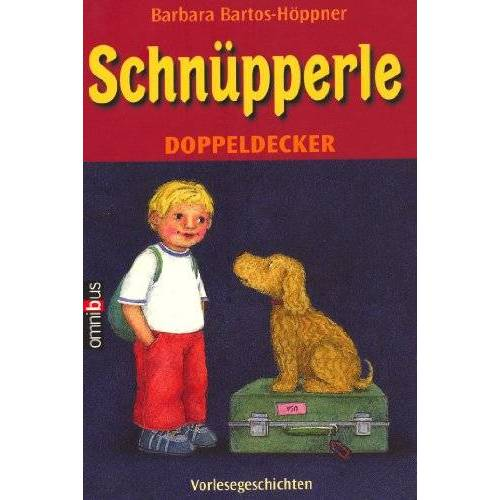 Barbara Bartos-Höppner - Schnüpperle 2 in 1 Band (Schnüpperle und sein bester Freund, Schnüpperle auf Reisen) - Preis vom 05.09.2020 04:49:05 h