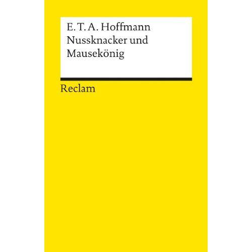 Hoffmann, E. T. A. - Nussknacker und Mausekönig - Preis vom 04.10.2020 04:46:22 h