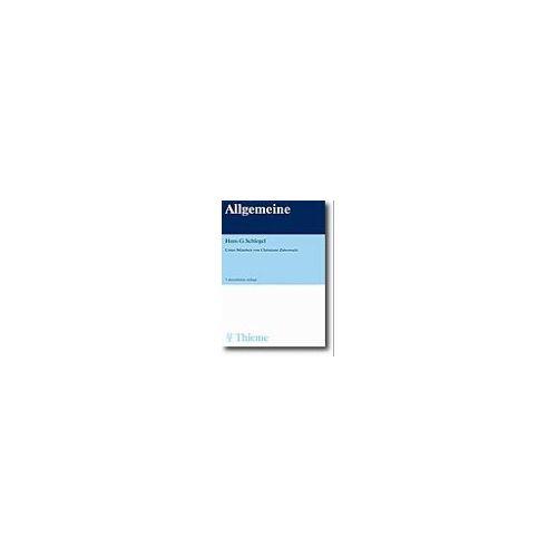 Schlegel, Hans G. - Allgemeine Mikrobiologie - Preis vom 15.05.2021 04:43:31 h