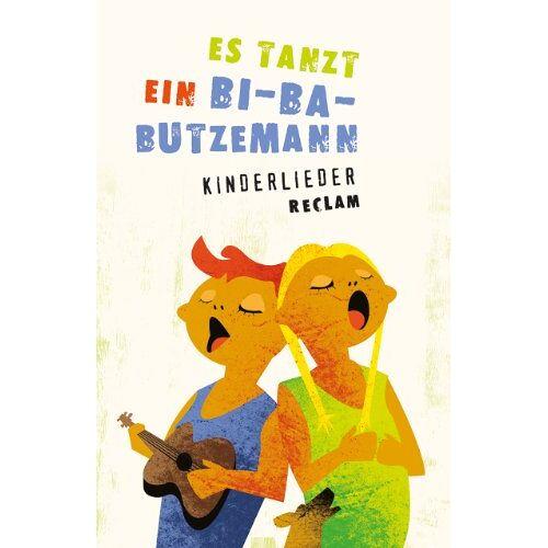 - Es tanzt ein Bi-Ba-Butzemann: Kinderlieder. Texte und Melodien - Preis vom 18.04.2021 04:52:10 h