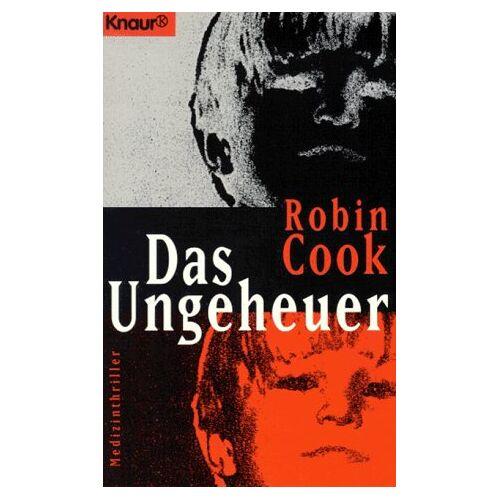 Robin Cook - Das Ungeheuer. - Preis vom 02.11.2020 05:55:31 h