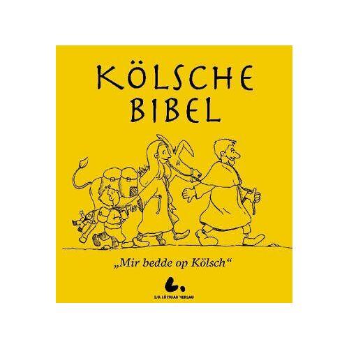 Becker Kölsche Bibel: Mir bedde op Kölsch - Preis vom 20.10.2020 04:55:35 h