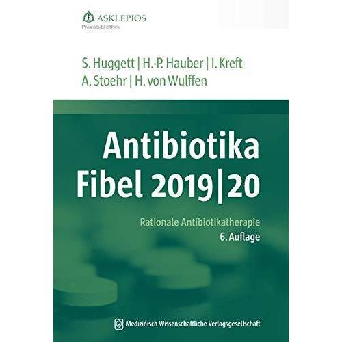 Susanne Huggett - Antibiotika-Fibel 2019/20: Rationale Antibiotikatherapie (Die Asklepios Praxisbibliothek) - Preis vom 24.10.2020 04:52:40 h