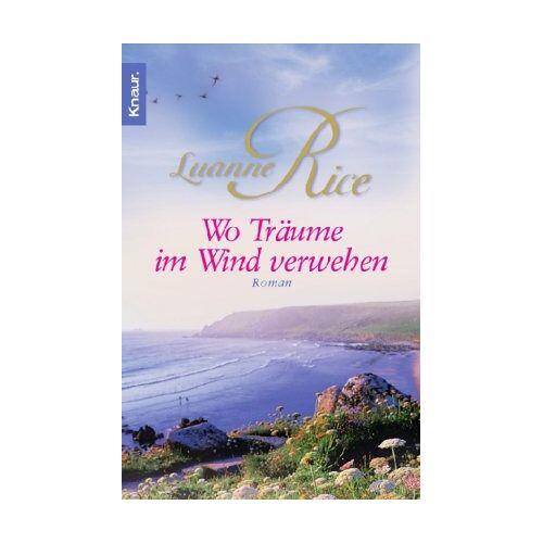 Luanne Rice - Wo Träume im Wind verwehen - Preis vom 16.05.2021 04:43:40 h