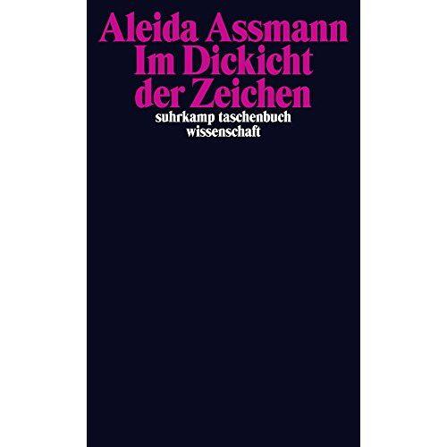 Assmann Im Dickicht der Zeichen (suhrkamp taschenbuch wissenschaft) - Preis vom 25.02.2020 06:03:23 h
