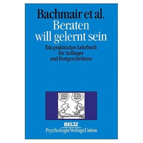 Sabine Bachmair - Beraten will gelernt sein - Preis vom 09.04.2021 04:50:04 h