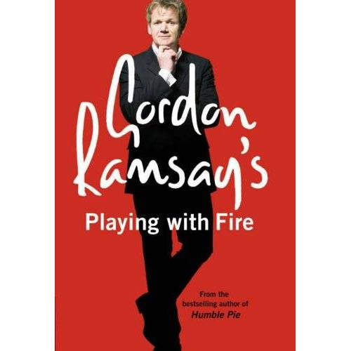 Gordon Ramsay - Gordon Ramsay's Playing with Fire: Raw, Rare to Well Done - Preis vom 10.04.2021 04:53:14 h
