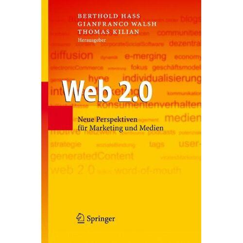 Hass, Berthold H. - Web 2.0: Neue Perspektiven für Marketing und Medien - Preis vom 21.10.2020 04:49:09 h