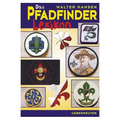 Hansen Das Pfadfinder-Lexikon - Preis vom 21.10.2020 04:49:09 h