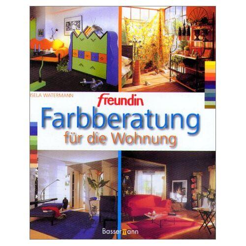Gisela Watermann - 'Freundin' Farbberatung für die Wohnung - Preis vom 06.09.2020 04:54:28 h