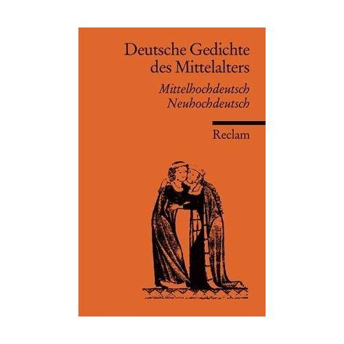 Ulrich Müller - Deutsche Gedichte des Mittelalters: Mittelhochdt. /Neuhochdt.: Mittelhochdeutsch / Neuhochdeutsch - Preis vom 19.10.2020 04:51:53 h