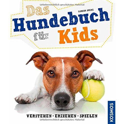 Sandra Bruns - Das Hundebuch für Kids: verstehen, erziehen, spielen - Preis vom 08.05.2020 05:02:42 h