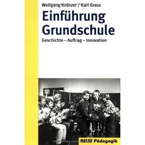Wolfgang Knörzer - Einführung Grundschule - Preis vom 21.10.2020 04:49:09 h
