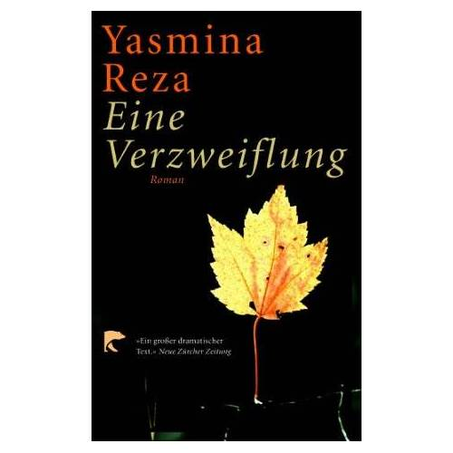 Yasmina Reza - Eine Verzweiflung - Preis vom 04.09.2020 04:54:27 h