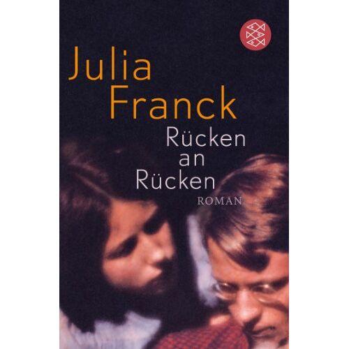 Julia Franck - Rücken an Rücken: Roman - Preis vom 24.02.2021 06:00:20 h