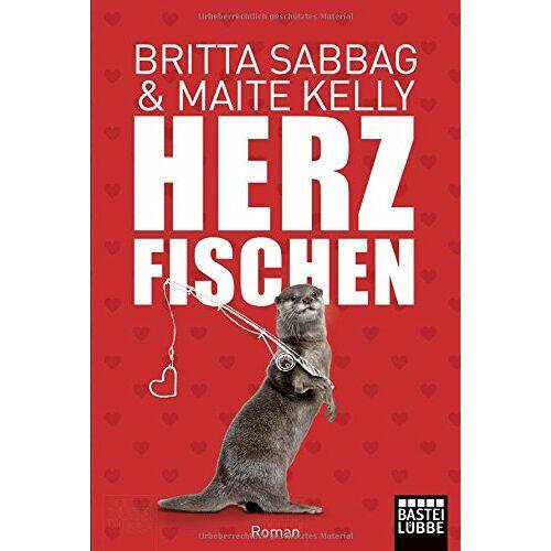 Britta Sabbag - Herzfischen: Roman (Allgemeine Reihe. Bastei Lübbe Taschenbücher) - Preis vom 15.05.2021 04:43:31 h