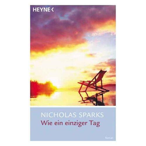 Nicholas Sparks - Wie ein einziger Tag - Preis vom 06.05.2021 04:54:26 h