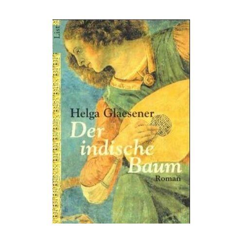 Helga Glaesener - Der indische Baum: Roman (Die Thannhäuser-Trilogie) - Preis vom 22.01.2021 05:57:24 h