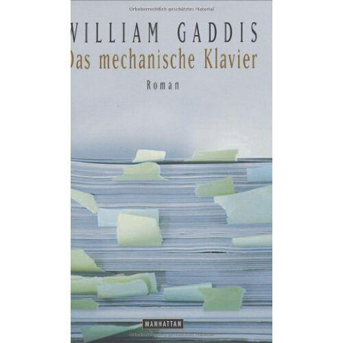 William Gaddis - Das mechanische Klavier - Preis vom 26.02.2021 06:01:53 h
