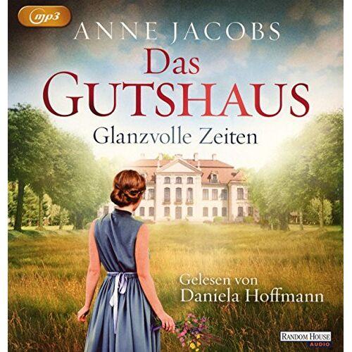 Anne Jacobs - Das Gutshaus - Glanzvolle Zeiten (Die Gutshaus-Saga, Band 1) - Preis vom 03.12.2020 05:57:36 h