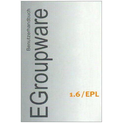 Becker Benutzerhandbuch EGroupware 1.6/EPL - Preis vom 20.10.2020 04:55:35 h