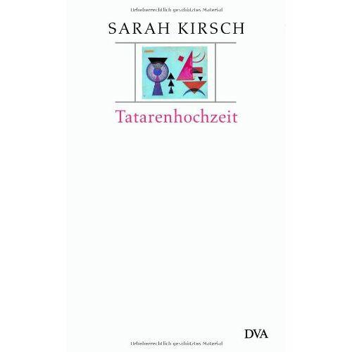 Sarah Kirsch - Tatarenhochzeit - Preis vom 05.09.2020 04:49:05 h