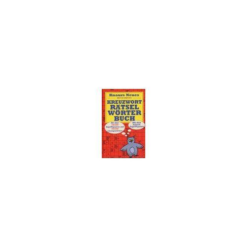 - Knaurs Neues Kreuzwort Rätselwörterbuch - Preis vom 06.05.2021 04:54:26 h