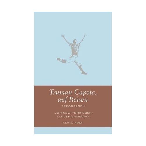 Truman Capote - Truman Capote auf Reisen: Reportagen - Preis vom 09.04.2021 04:50:04 h