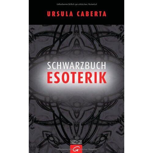 Ursula Caberta - Schwarzbuch Esoterik - Preis vom 12.05.2021 04:50:50 h
