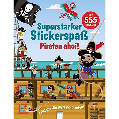 Susan Mayes - Superstarker Stickerspaß. Piraten ahoi!: Gestalte die Welt der Piraten! - Preis vom 21.10.2020 04:49:09 h