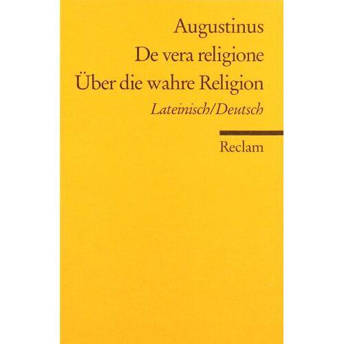 Aurelius Augustinus - De vera religione /Über die wahre Religion: Lat. /Dt - Preis vom 22.02.2020 06:00:29 h