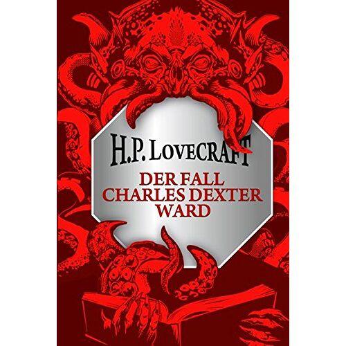 Lovecraft, H. P. - H.P. Lovecraft: Der Fall Charles Dexter Ward - Preis vom 17.01.2020 05:59:15 h