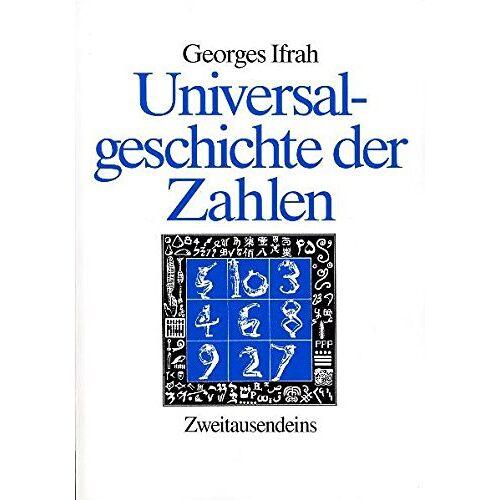 Georges Ifrah - Universalgeschichte der Zahlen - Preis vom 05.09.2020 04:49:05 h