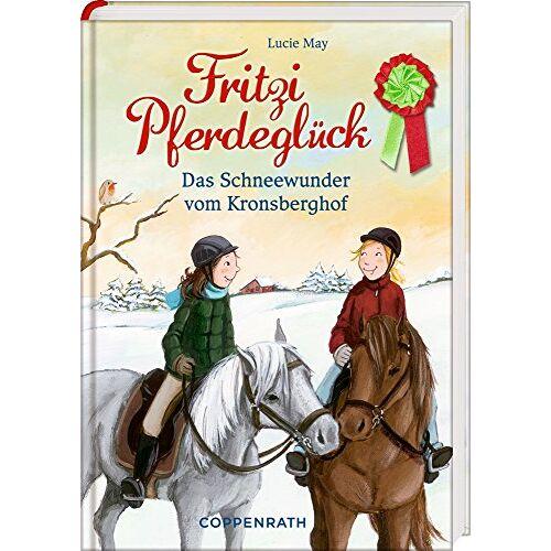 Lucie May - Fritzi Pferdeglück (Bd. 5): Das Schneewunder vom Kronsberghof - Preis vom 16.04.2021 04:54:32 h
