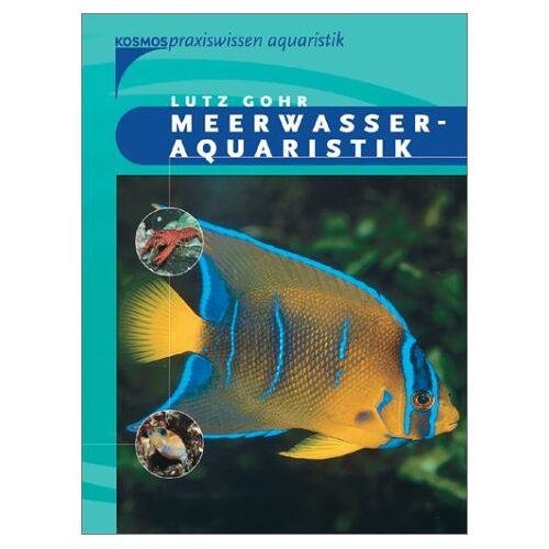 Lutz Gohr - Meerwasseraquaristik - Preis vom 09.05.2021 04:52:39 h