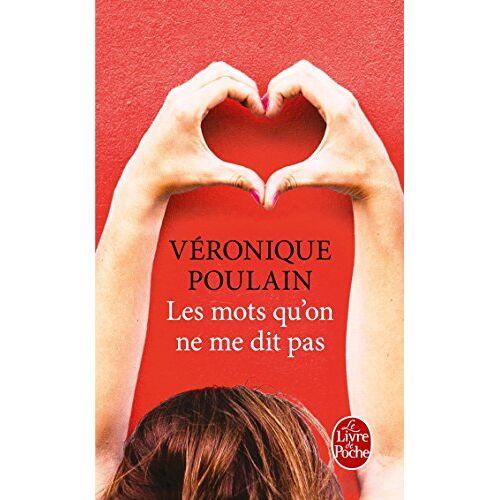 Véronique Poulain - Les mots qu'on ne me dit pas: Roman - Preis vom 16.04.2021 04:54:32 h