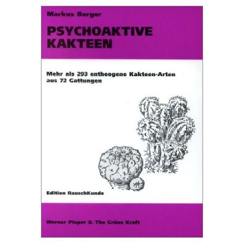 Markus Berger - Psychoaktive Kakteen - Preis vom 20.10.2020 04:55:35 h