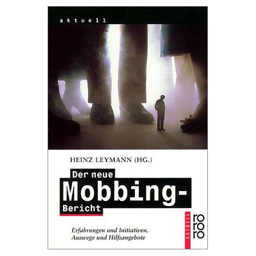 Heinz Leymann - Der neue Mobbing-Bericht - Preis vom 28.02.2021 06:03:40 h