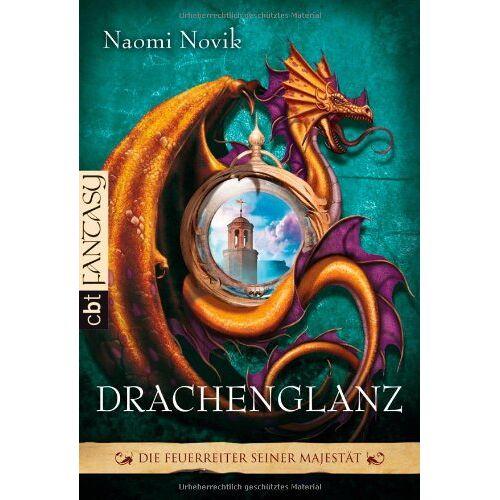 Naomi Novik - Die Feuerreiter Seiner Majestät: Drachenglanz - Preis vom 16.05.2021 04:43:40 h