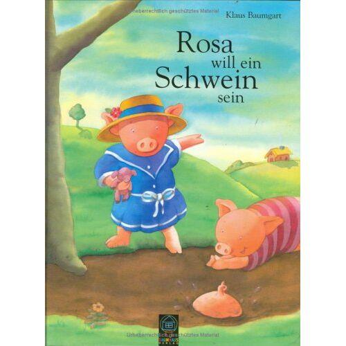 Klaus Baumgart - Rosa will ein Schwein sein - Preis vom 05.09.2020 04:49:05 h