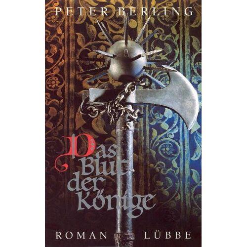 Peter Berling - Das Blut der Könige - Preis vom 06.09.2020 04:54:28 h
