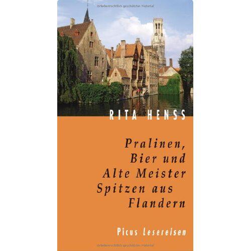Rita Henss - Pralinen, Bier und Alte Meister. Spitzen aus Flandern - Preis vom 20.10.2020 04:55:35 h