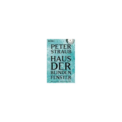 Peter Straub - Haus der blinden Fenster. - Preis vom 21.10.2020 04:49:09 h