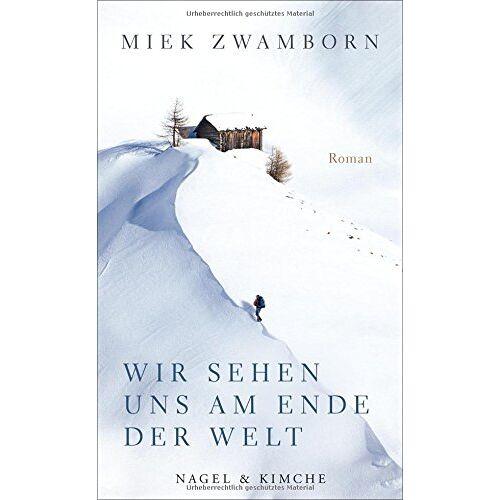 Miek Zwamborn - Wir sehen uns am Ende der Welt - Preis vom 11.04.2021 04:47:53 h