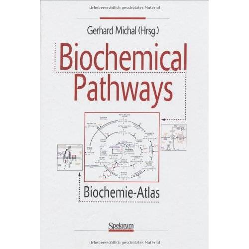 Gerhard Michal - Biochemical Pathways: Biochemie-Atlas - Preis vom 06.05.2021 04:54:26 h