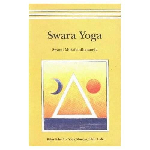 Bodhananda, Swami Mukti - Swara Yoga: The Tantric Science of Brain Breathing - Preis vom 06.04.2020 04:59:29 h