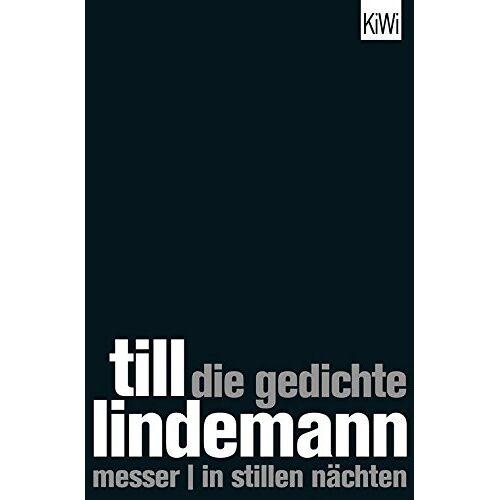 Till Lindemann - Die Gedichte: Messer In stillen Nächten - Preis vom 22.01.2021 05:57:24 h