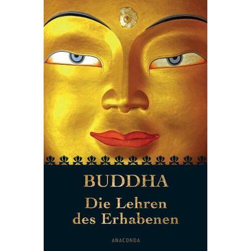Buddha - Die Lehren des Erhabenen - Preis vom 21.01.2021 06:07:38 h